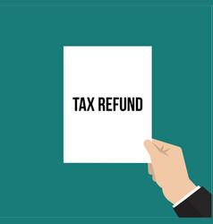Man showing paper tax refund text vector