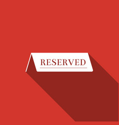 Reserved flat icon with long shadow vector