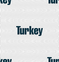 Turkey sign Seamless pattern with geometric vector image