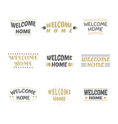 Welcome home design collection Set of labels vector image vector image