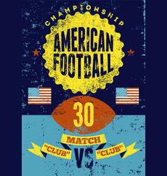 american football vintage grunge poster vector image