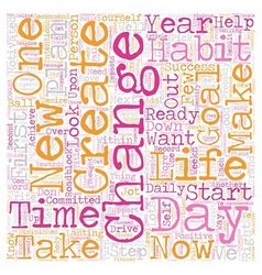 Change Your Life In Days text background wordcloud vector