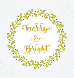 Christmas holiday merry and bright floral circle vector