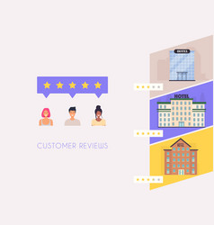 Customer get reviews about hotels concept of vector