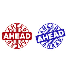 grunge ahead textured round stamp seals vector image