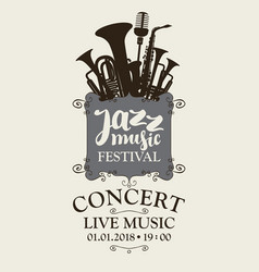 Jazz music festival poster with wind instruments vector