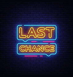 Last chance neon text last chance neon vector