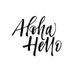 Aloha and hello phrase modern brush calligraphy vector