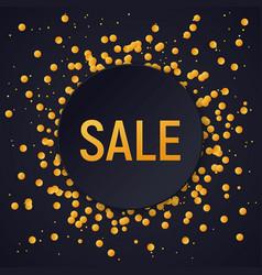 dark round sale banner on glitter confetti vector image