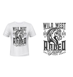 Rodeo horse wild west t-shirt print vector