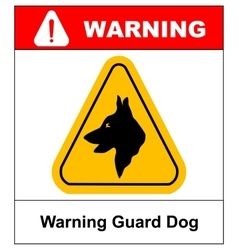 Yellow black triangle Warning Guard Dogs On Duty vector image