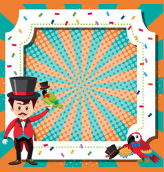 Frame template design with ring master and parrot vector
