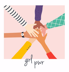 womens hands on top each other girl power vector image