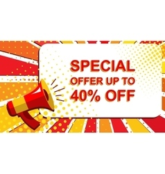 Megaphone with special offer up to 40 percent off vector