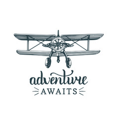 Adventure awaits motivational quotevintage retro vector