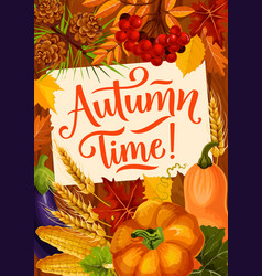 Autumn time quote seasonal reap harvest poster vector