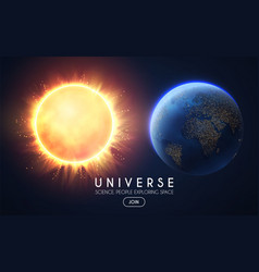 earth and sun in univerce realistic planets and vector image