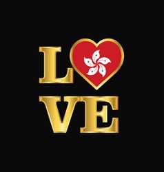 Love typography hongkong flag design gold vector