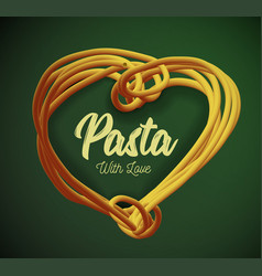 pasta in the form of heart traditional vector image