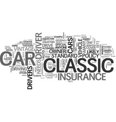 what makes classic car insurance special text vector image