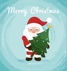 Santa holding a christmas tree Christmas greeting vector image vector image
