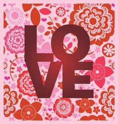 floral ornamental love message print vector image