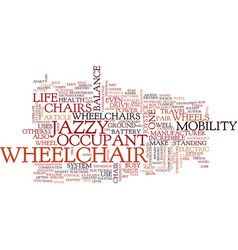 The power of jazzy wheelchair text background vector