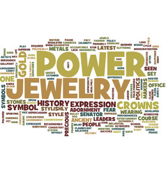 The power of jewelry text background word cloud vector