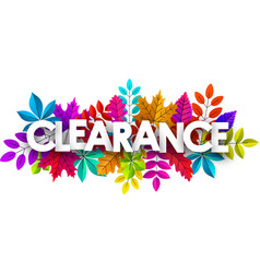 Clearance sign promo poster with colorful leaves vector