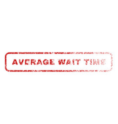 average wait time rubber stamp vector image