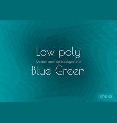 Low poly green blue abstract background in the vector
