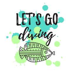 lets go diving vector image