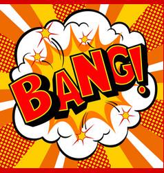 Bang word comic book pop art vector
