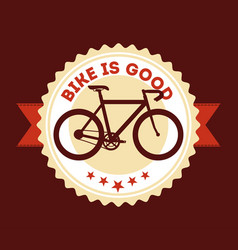 Bike is good badge ribbon retro style image vector