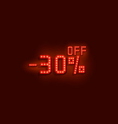 Neon 30 sale off text banner night sign vector