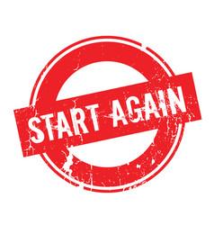 Start again rubber stamp vector