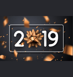 Happy new year 2019 poster with 3d bow and blurred vector