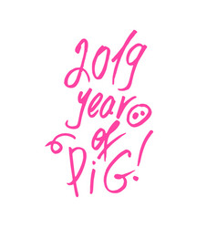 pink pig snout with 2019 new year lettering vector image