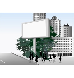 Publicity board in the street background vector image