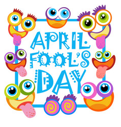 Smiling face first april fool day happy holiday vector