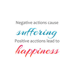 negative actions cause suffering vector image