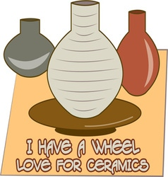 Wheel Love For Ceramics vector
