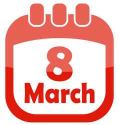 icon of march 8 in a calendar vector image