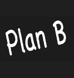 Plan b vector