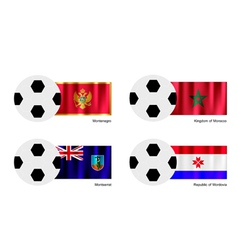 Soccer Ball of Montenegro Morocco Montserrat vector image