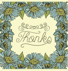Hand lettering thanks made on floral background vector