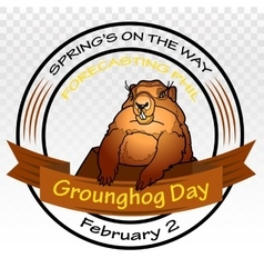 Groundhog Day Spring on the way Round vector image