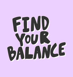 Find your balance sticker for social media vector