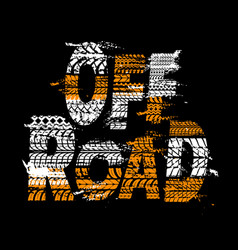 Off road poster with tyre prints grunge typography vector