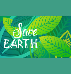 Save earth world environment day ecology vector